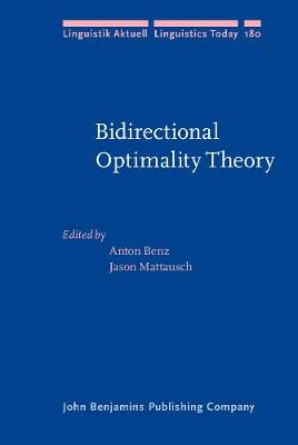 Bidirectional Optimality Theory - Anton Benz