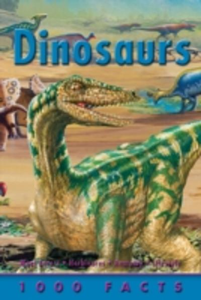 1000 Facts Dinosaurs -