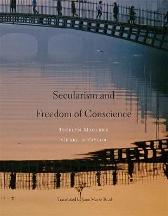 Secularism and Freedom of Conscience - Jocelyn Maclure Charles Taylor Jane Marie Todd