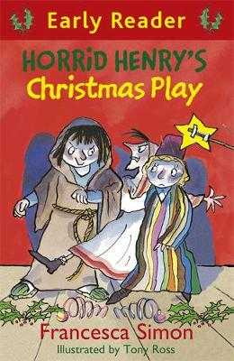 Horrid Henry's Christmas Play - Francesca Simon