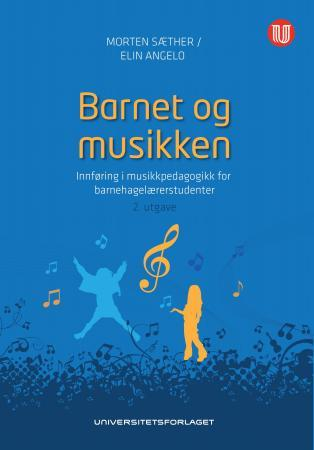 Barnet og musikken - Morten Sæther