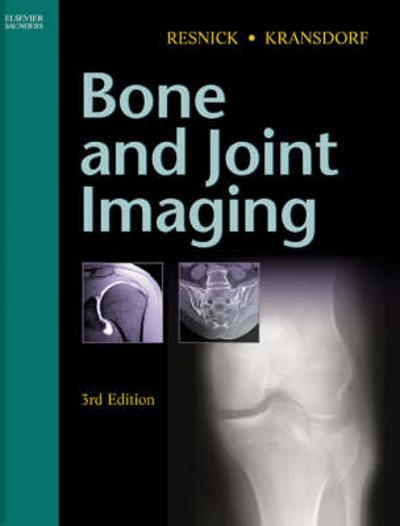 Bone and Joint Imaging - Donald L. Resnick