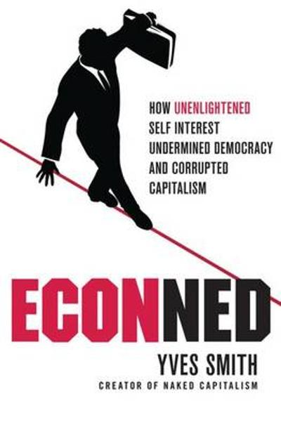 ECONned - Yves Smith