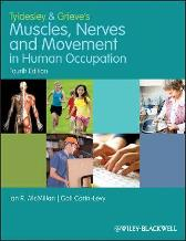 Tyldesley and Grieve's Muscles, Nerves and Movement in Human Occupation - Ian McMillan Gail Carin-Levy