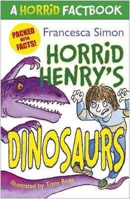 A Horrid Factbook: Dinosaurs - Francesca Simon