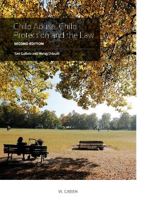 Child Abuse, Child Protection & the Law - Alison Cleland