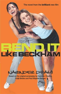Bend it Like Beckham - Narinder Dhami