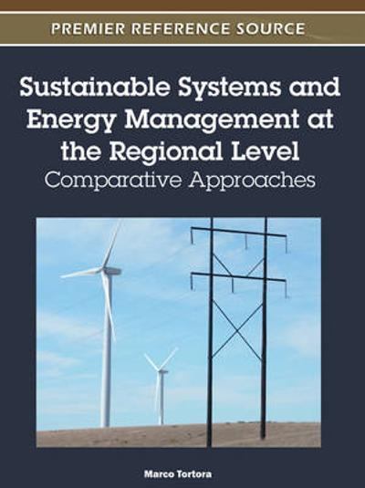 Sustainable Systems and Energy Management at the Regional Level - Marco Tortora