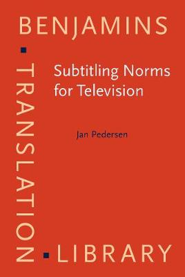 Subtitling Norms for Television - Jan Pedersen