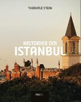Historier om Istanbul - Thorvald Steen Tine Poppe