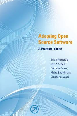 Adopting Open Source Software - Brian Fitzgerald