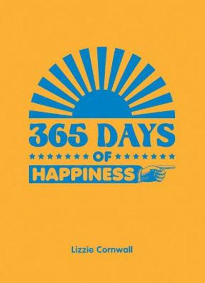 365 Days of Happiness - Lizzie Cornwall
