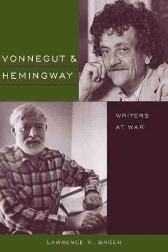Vonnegut and Hemingway - Lawrence Broer