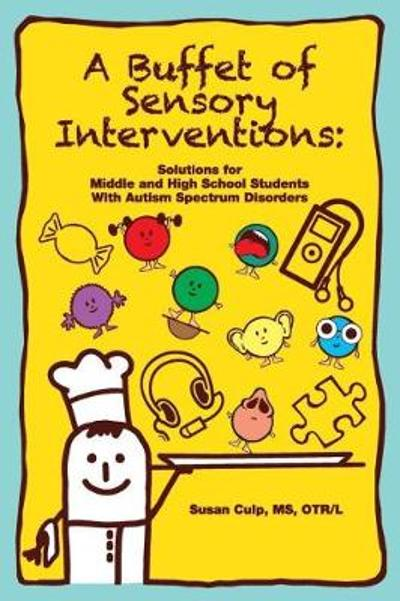 A Buffet of Sensory Interventions - Susan Culp