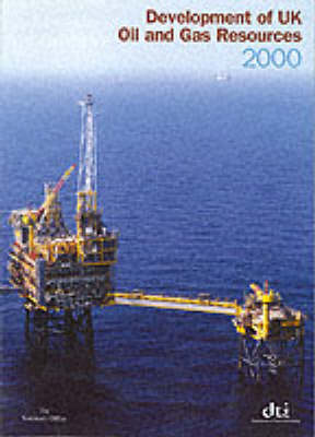Development of UK Oil and Gas Resources - Great Britain: Dept. of Trade & Industry