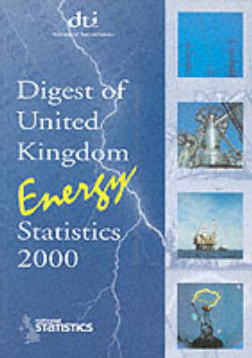 Digest of United Kingdom Energy Statistics - Great Britain: Dept. of Trade & Industry