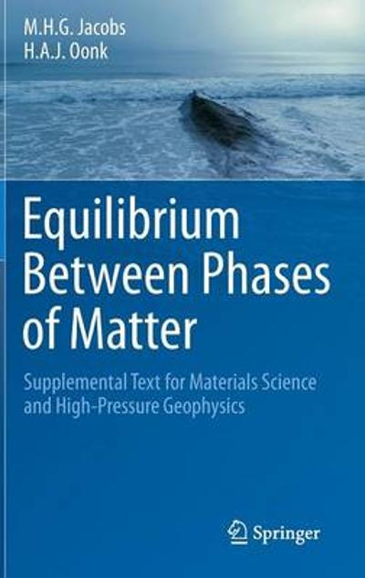 Equilibrium Between Phases of Matter - Michel H. G. Jacobs