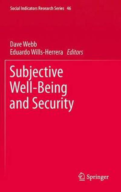 Subjective Well-Being and Security - Dave Webb