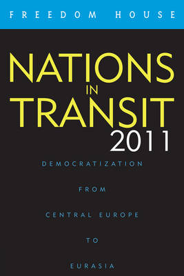 Nations in Transit 2011 - Freedom House