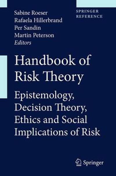 Handbook of Risk Theory - Sabine Roeser