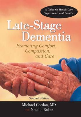 Late-Stage Dementia - MD Michael Gordon