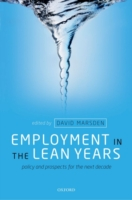 Employment in the Lean Years - David Marsden