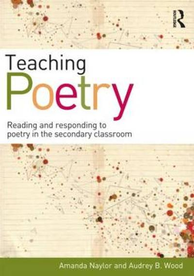 Teaching Poetry - Amanda Naylor