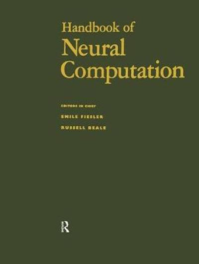 Handbook of Neural Computation - Emile Fiesler