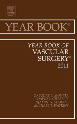 Year Book of Vascular Surgery 2011 - Gregory L. Moneta