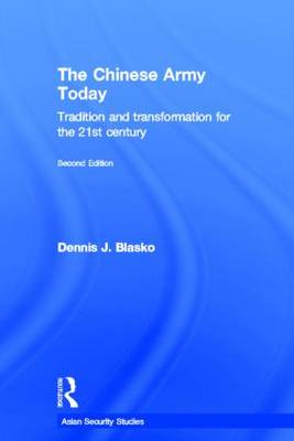 The Chinese Army Today - Dennis J. Blasko