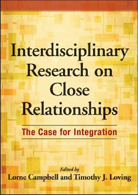 Interdisciplinary Research on Close Relationships - Lorne Campbell