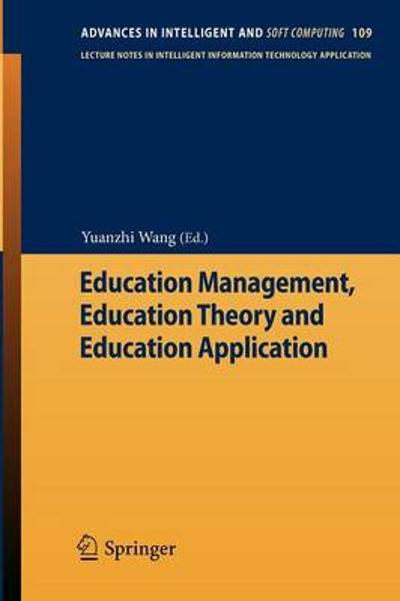 Education Management, Education Theory and Education Application - Yuanzhi Wang