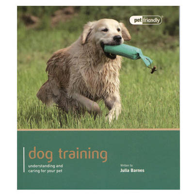 Dog Training - Pet Friendly - Julia Barnes