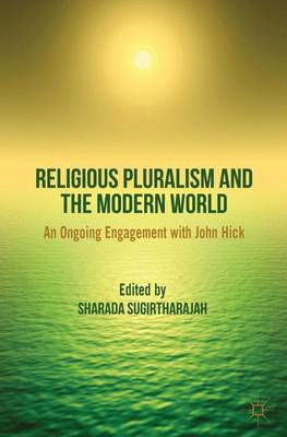 Religious Pluralism and the Modern World - Sharada Sugirtharajah