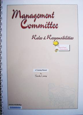 Management Committee - Roles & Responsibilities - Sandy Leong
