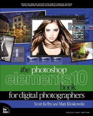 The Photoshop Elements 10 Book for Digital Photographers - Matt Kloskowski