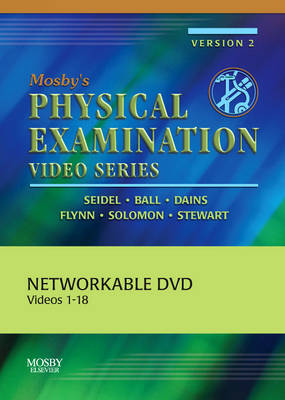 Mosby's Physical Examination Video Series: Set of 18 DVDs (Networkable Version) - Henry M. Seidel