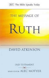 The Message of Ruth - David Atkinson