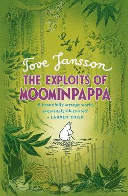 The Exploits of Moominpappa - Tove Jansson
