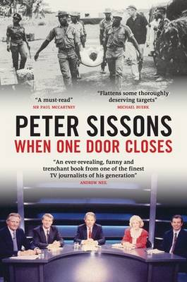 When One Door Closes - Peter Sissons