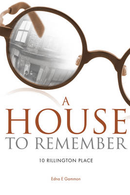 A House to Remember - Edna E. Gammon