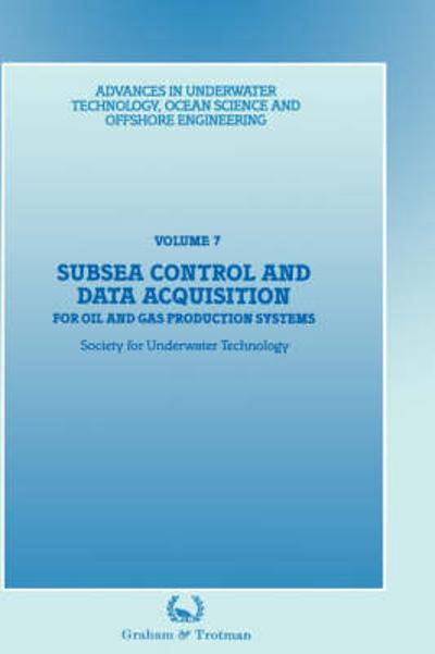 Subsea Control and Data Acquisition - Society for Underwater Technology (SUT)