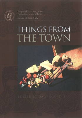 Things from the Town - Dagfinn Skre