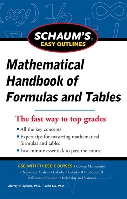 Schaum's Easy Outline of Mathematical Handbook of Formulas and Tables - Seymour Lipschutz