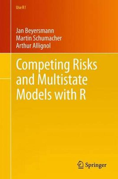 Competing Risks and Multistate Models with R - Jan Beyersmann