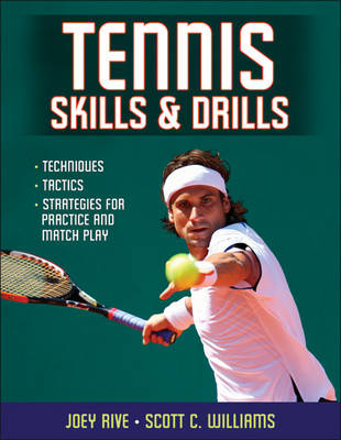 Tennis Skills & Drills - Joey Rive