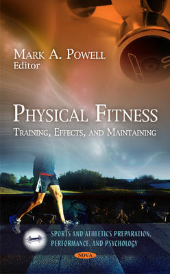 Physical Fitness - Mark A. Powell