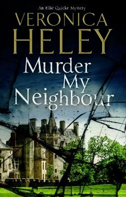 Murder My Neighbour - Veronica Heley