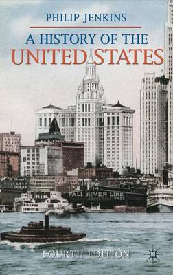 A History of the United States - Philip Jenkins