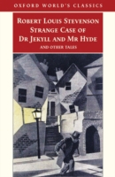 Strange Case of Dr Jekyll and Mr Hyde and Other Tales - Robert Louis Stevenson ;